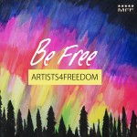 Be Free by Artists4Freedom